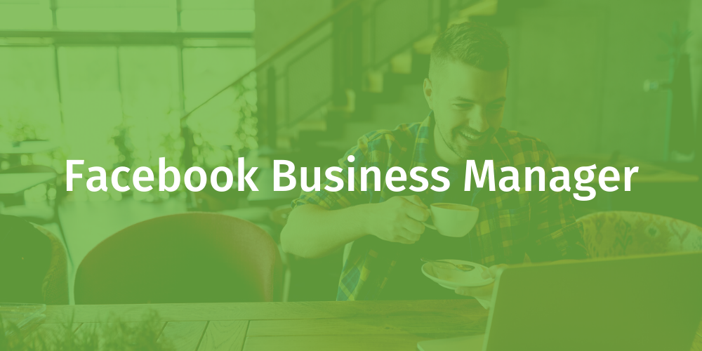 Facebook Business Manager Training